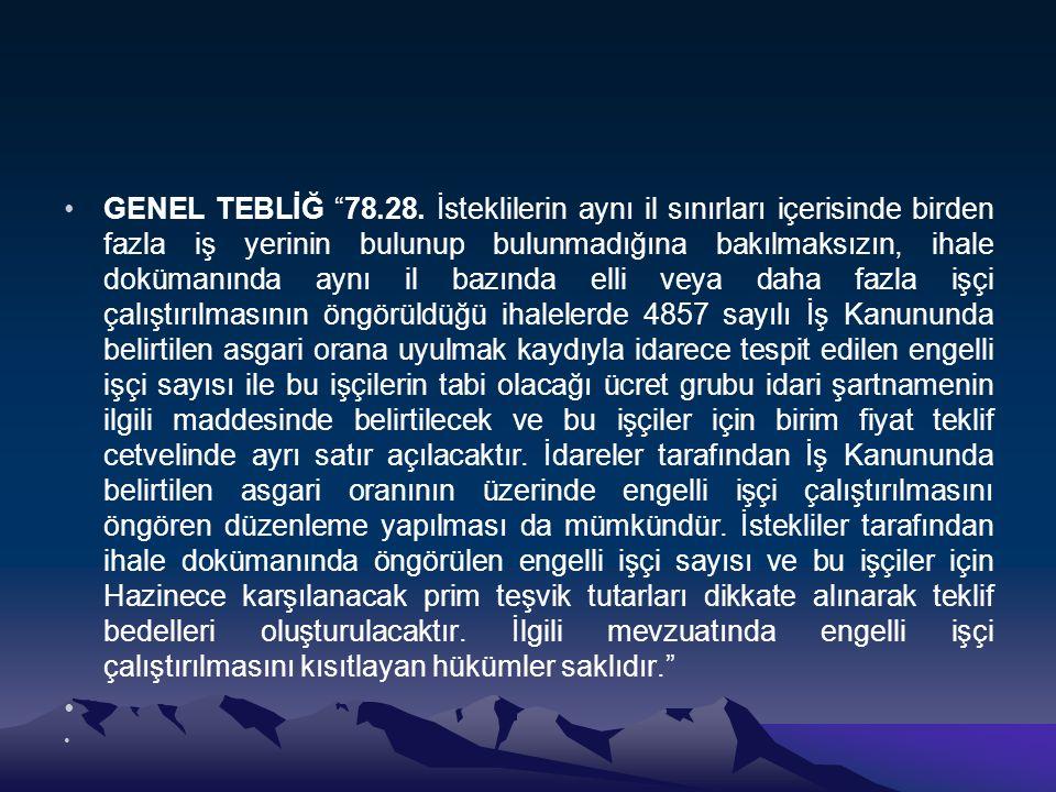 GENEL TEBLİĞ 78.28.