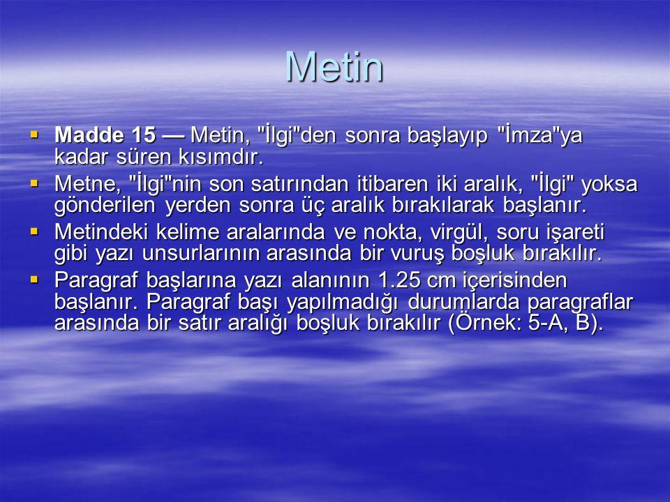 Metin  Madde 15 — Metin,