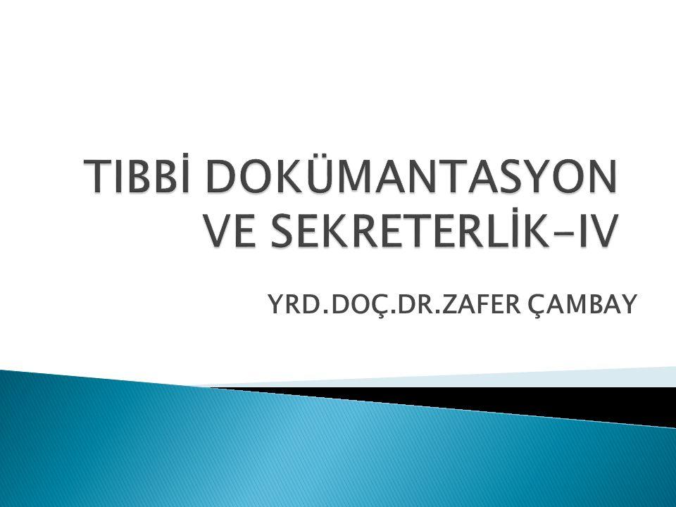 YRD.DOÇ.DR.ZAFER ÇAMBAY