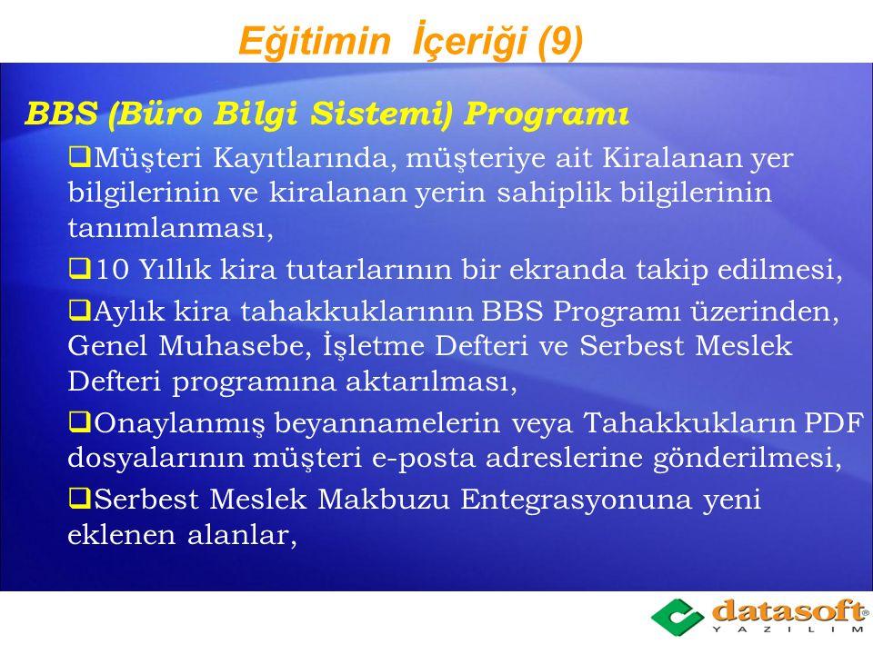 Eğitimin İçeriği (8) Personel Bordrosu Programı: Personel kayıtlarında TC. Kimlik numarası kontrolü, Aylık Prim ve Hizmet Belgesi XML dosyasının Datas