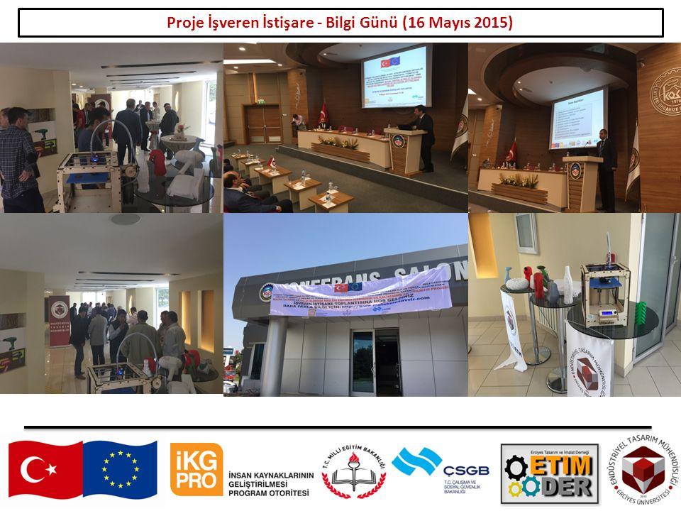 16 Proje İşveren İstişare - Bilgi Günü (16 Mayıs 2015)