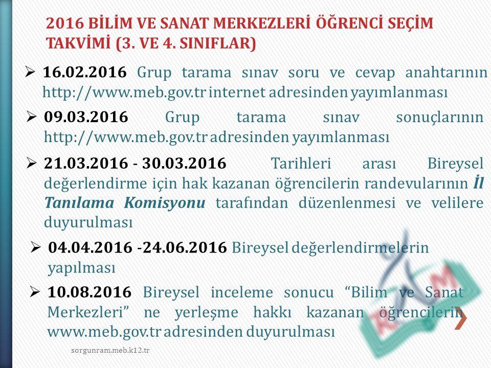 sorgunram.meb.k12.tr 2016 BİLİM VE SANAT MERKEZLERİ ÖĞRENCİ SEÇİM TAKVİMİ (3.