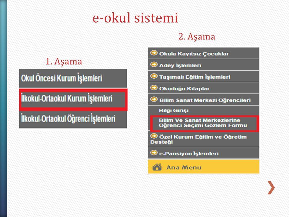 e-okul sistemi 1. Aşama 2. Aşama