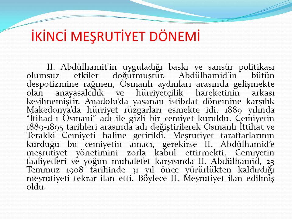 İKİNCİ MEŞRUTİYET DÖNEMİ II.