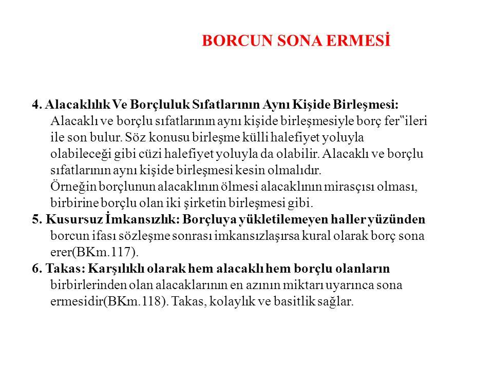 BORCUN SONA ERMESİ 4.