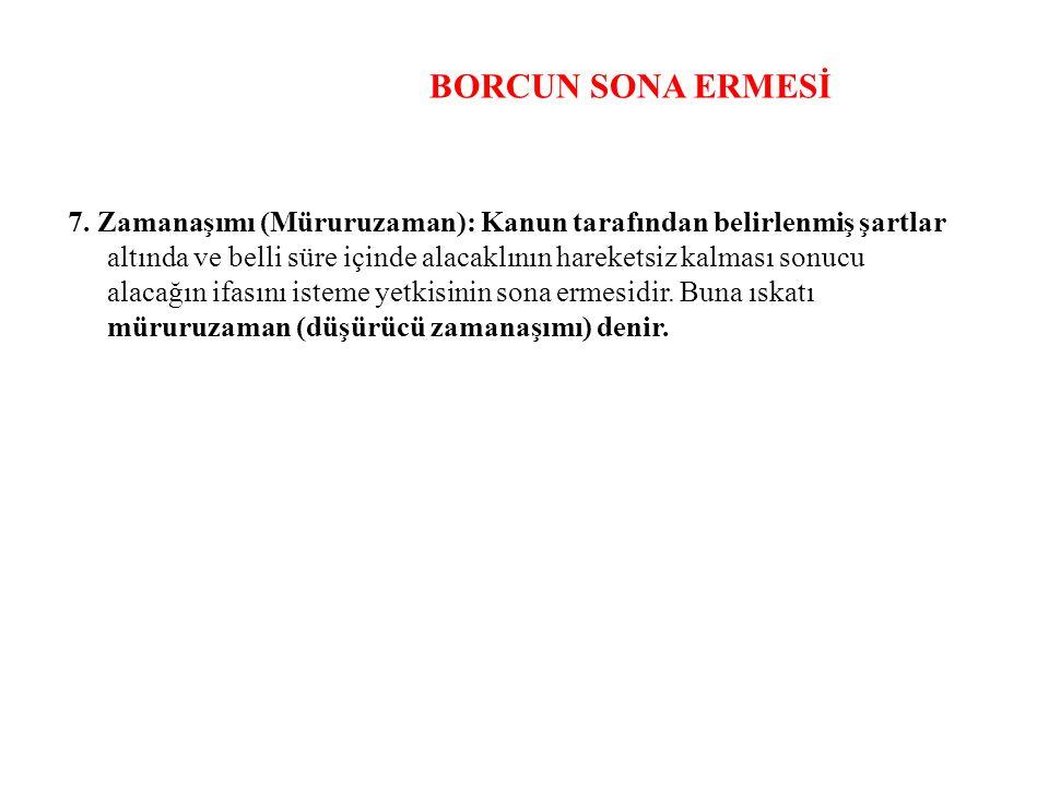 BORCUN SONA ERMESİ 7.