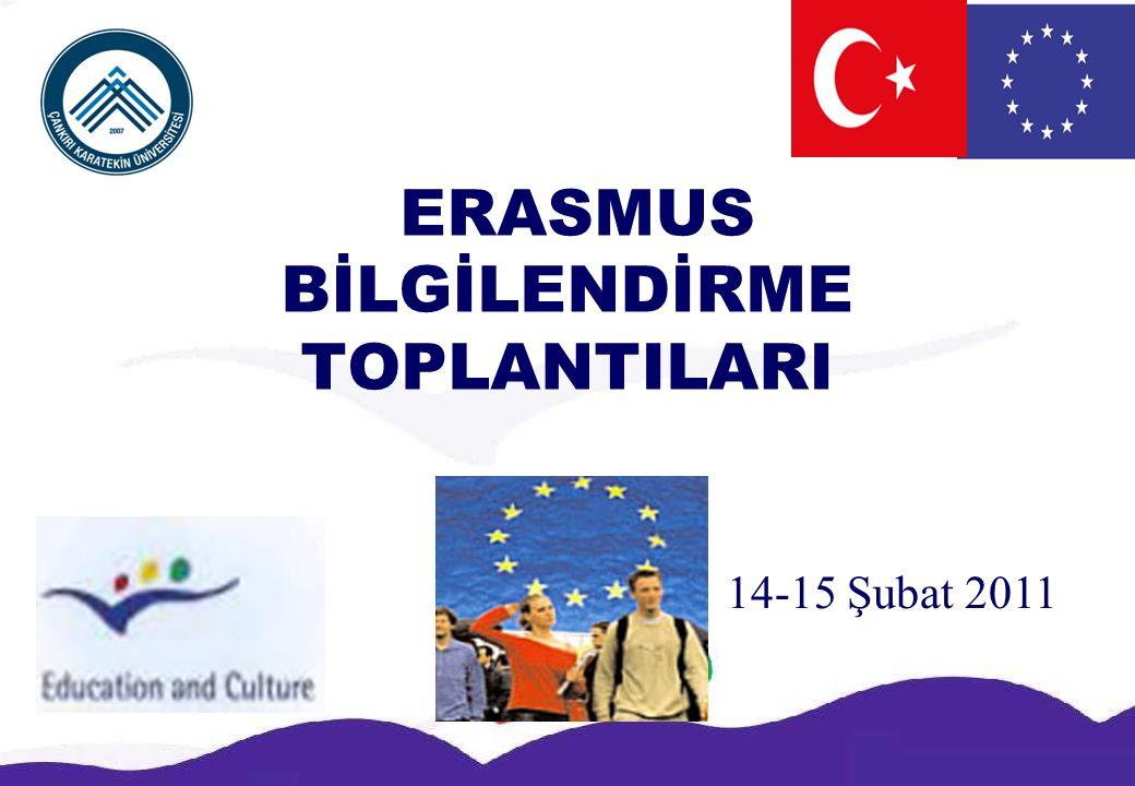 ERASMUS BİLGİLENDİRME TOPLANTILARI 14-15 Şubat 2011