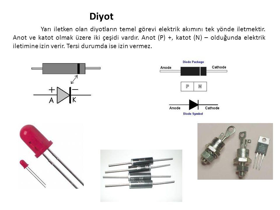 Diyot Yarı iletken olan diyotların temel görevi elektrik akımını tek yönde iletmektir. Anot ve katot olmak üzere iki çeşidi vardır. Anot (P) +, katot