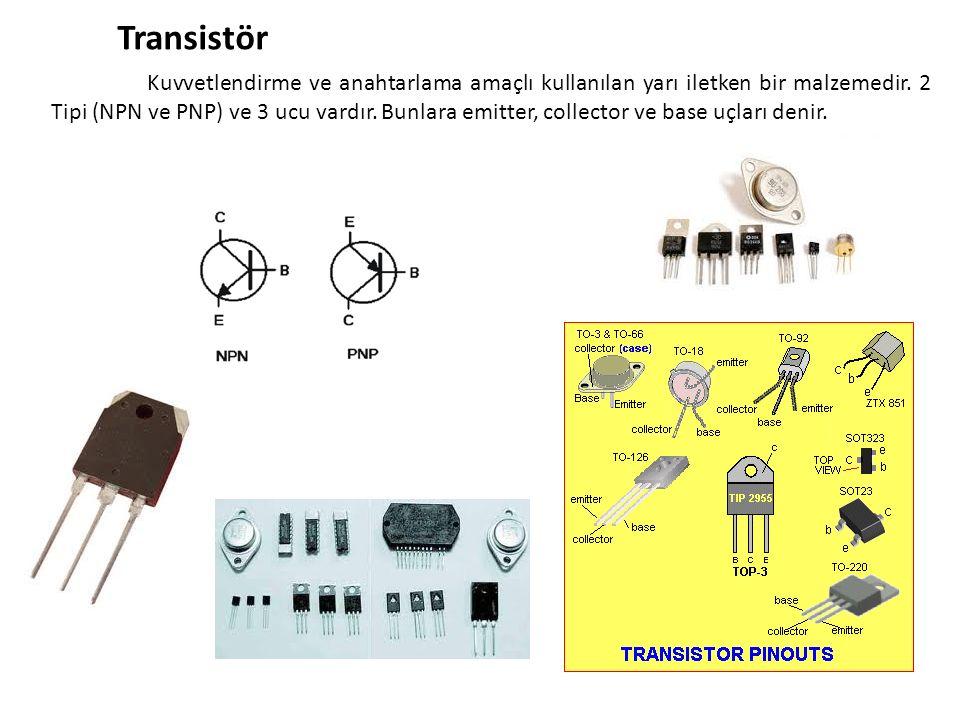 Transistör Kuvvetlendirme ve anahtarlama amaçlı kullanılan yarı iletken bir malzemedir. 2 Tipi (NPN ve PNP) ve 3 ucu vardır. Bunlara emitter, collecto