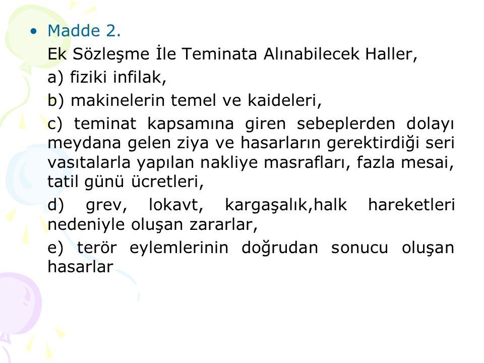 Madde 2.