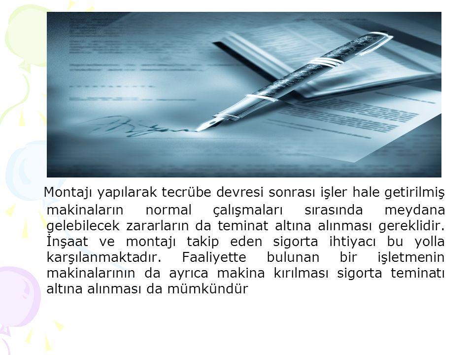 Teminat dahili haller ile ek sözleşme ile teminata alınabilecek halleri açıklayalım.