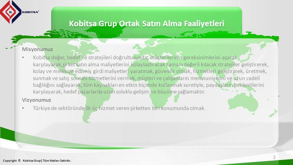 Kobitsa Grup Ortak Satın Alma Faaliyetleri Copyright © Kobitsa Grup| Tüm Hakları Saklıdır. 2