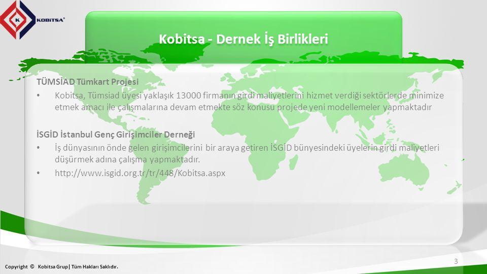Kobitsa - Dernek İş Birlikleri Copyright © Kobitsa Grup| Tüm Hakları Saklıdır. 3
