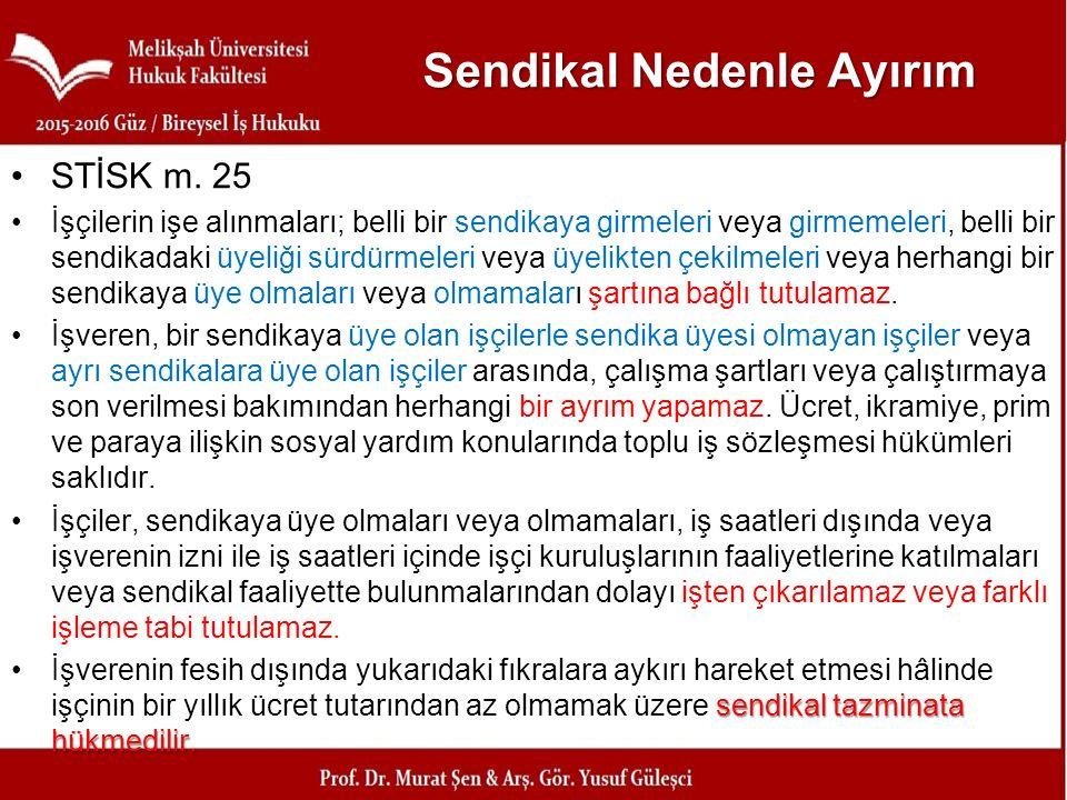 Sendikal Nedenle Ayırım STİSK m.