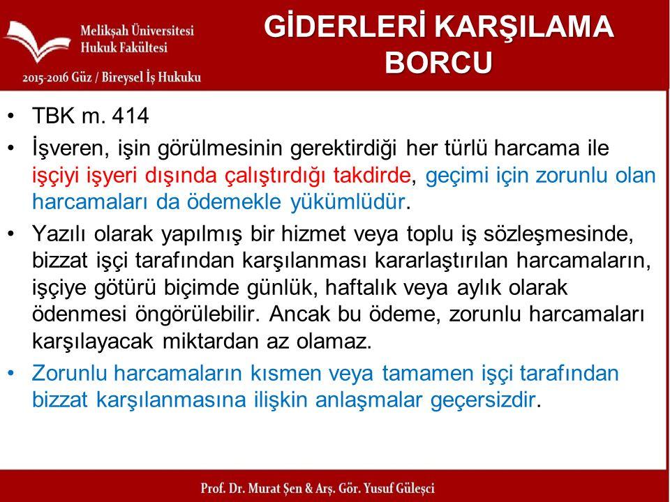 GİDERLERİ KARŞILAMA BORCU TBK m.