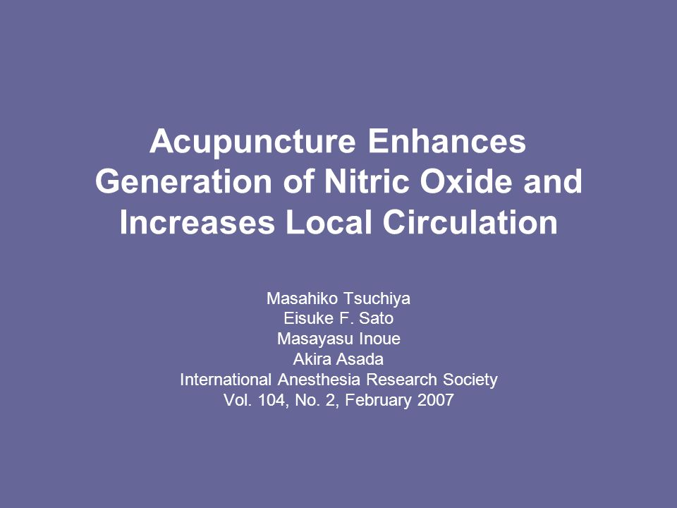 Acupuncture Enhances Generation of Nitric Oxide and Increases Local Circulation Masahiko Tsuchiya Eisuke F.
