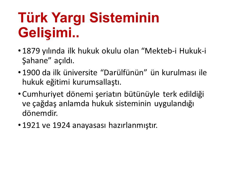 Türk Yargı Sisteminin Gelişimi..