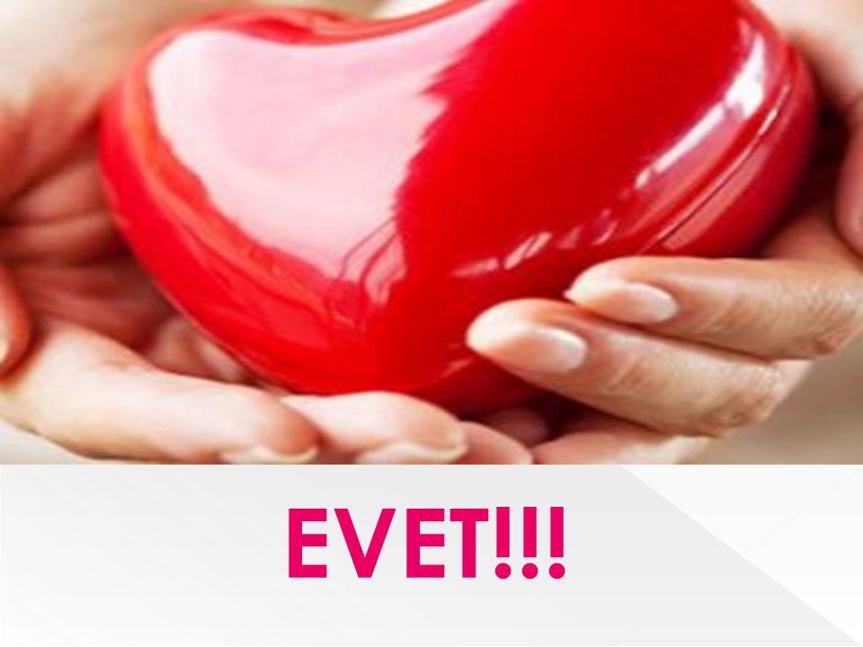 EVET!!!