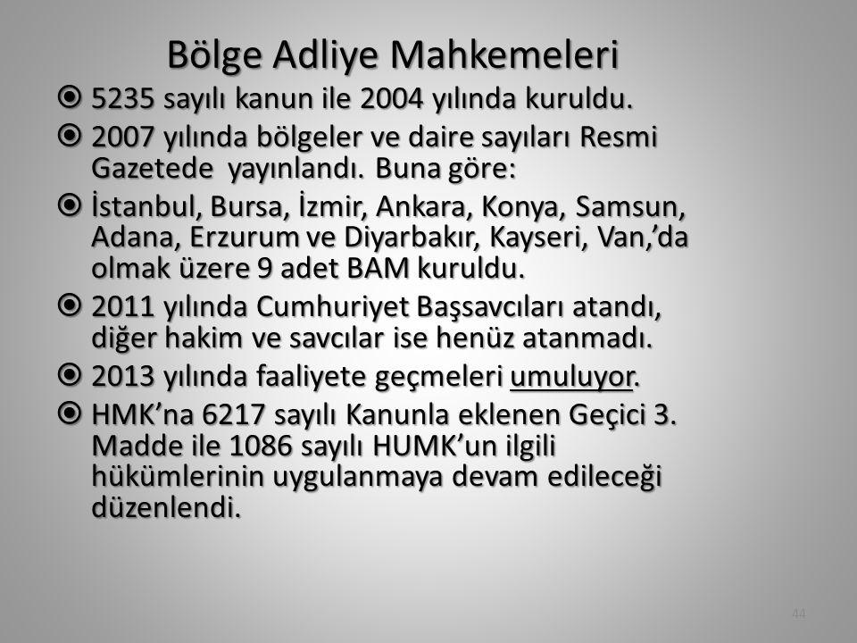 Bölge Adliye Mahkemeleri  5235 sayılı kanun ile 2004 yılında kuruldu.  2007 yılında bölgeler ve daire sayıları Resmi Gazetede yayınlandı. Buna göre: