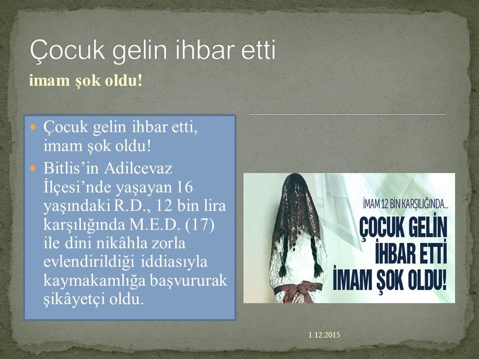 """1.12.2015 Çocuk Gelin Milyonları Üzen Çocuk Gelin Olayı Van'ın Çatak İlçesi'nden 2,5 yıl önce Siirt'in Pervari İlçesi Yapraktepe Köyü'ne """"berdel"""" usul"""