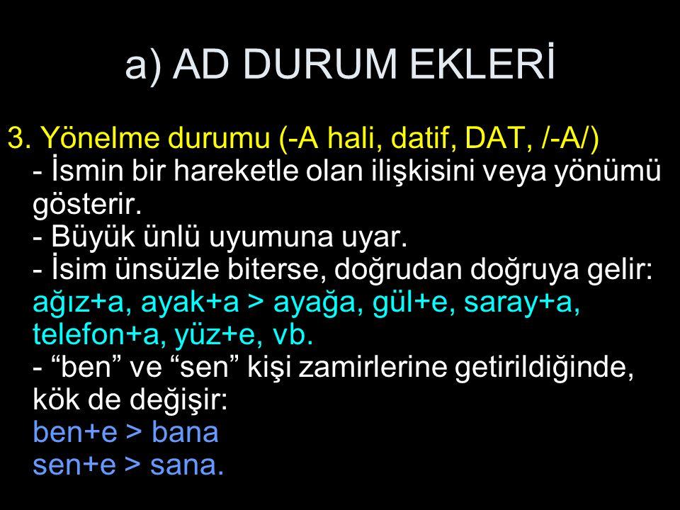 a) AD DURUM EKLERİ 3.