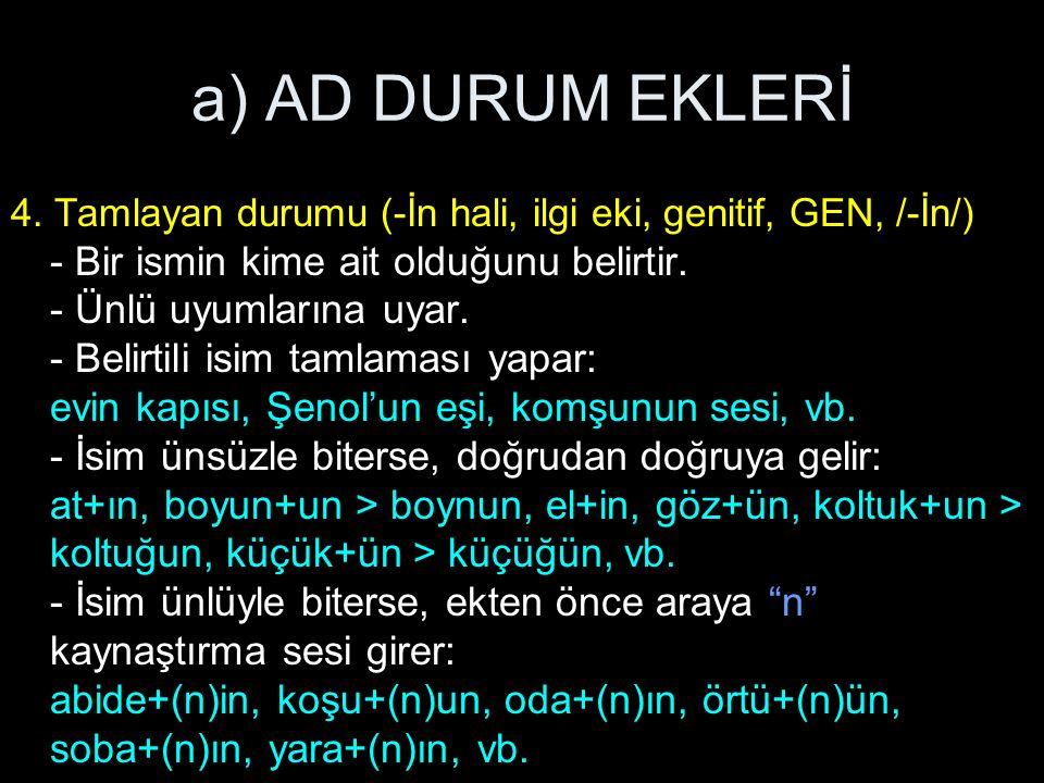 a) AD DURUM EKLERİ 4.