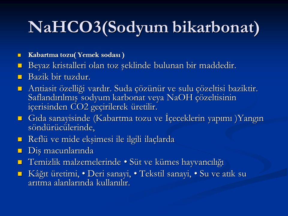 NaHCO3(Sodyum bikarbonat) Kabartma tozu( Yemek sodası ) Kabartma tozu( Yemek sodası ) Beyaz kristalleri olan toz şeklinde bulunan bir maddedir. Beyaz
