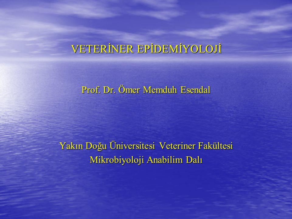 VETERİNER EPİDEMİYOLOJİ Prof.Dr.