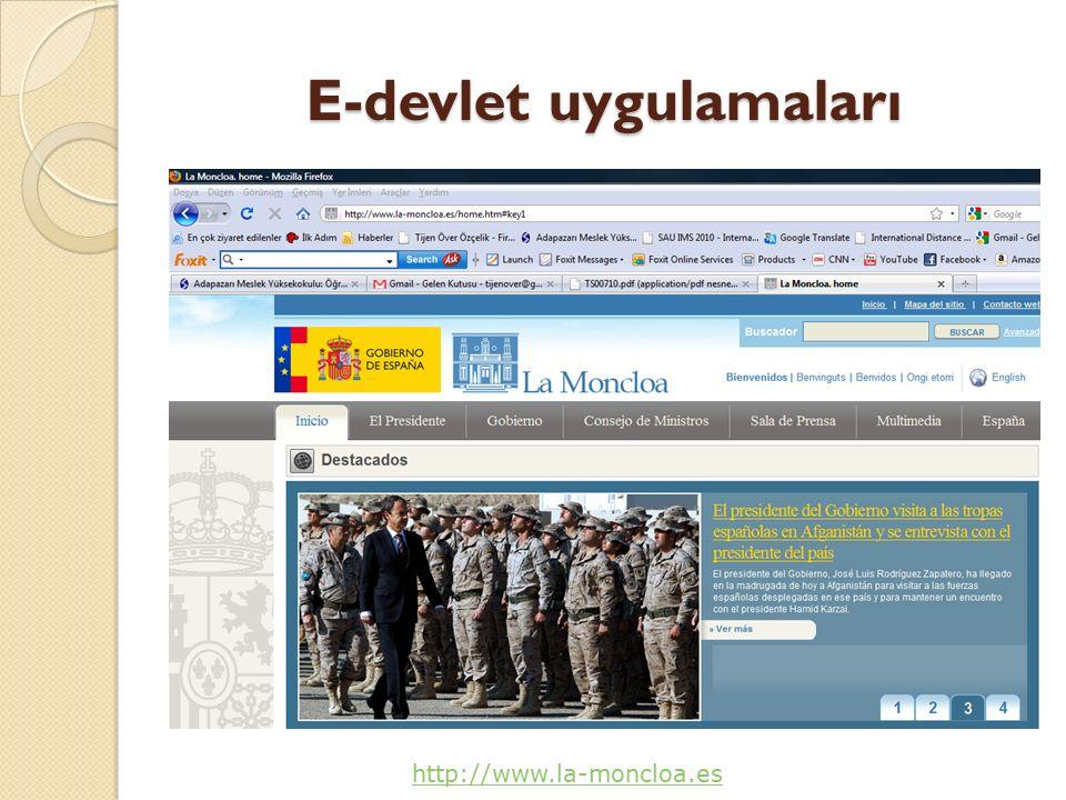 E-devlet uygulamaları http://www.la-moncloa.es