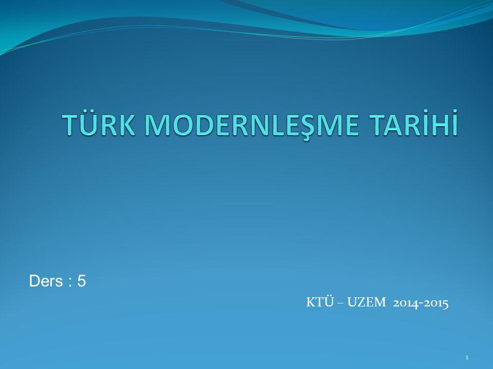 Ders : 5 KTÜ – UZEM 2014-2015 1
