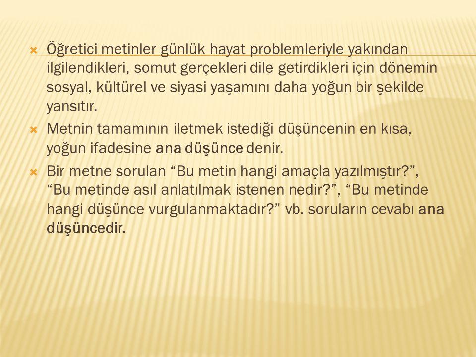  A.Tarihi Metinler  B. Felsefi Metinler  C. Bilimsel Metinler  Ç.