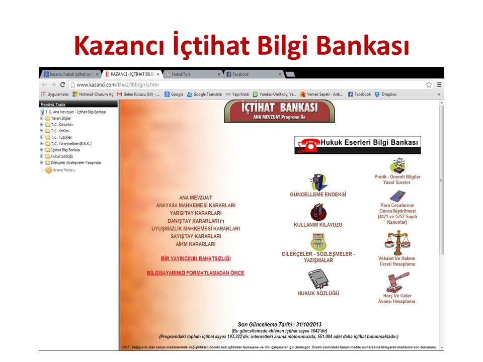 Kazancı İçtihat Bilgi Bankası