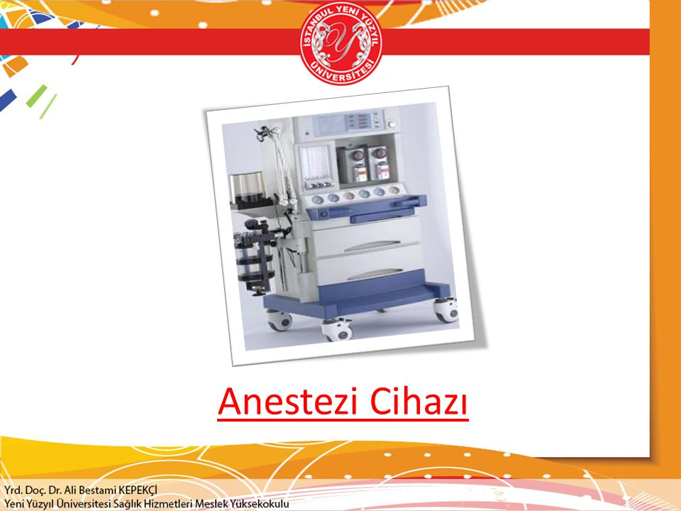 Anestezi Cihazı