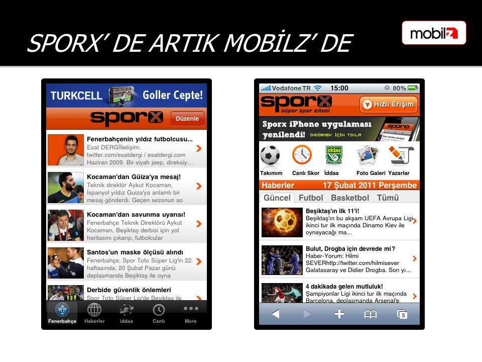 SPORX' DE ARTIK MOBİLZ' DE