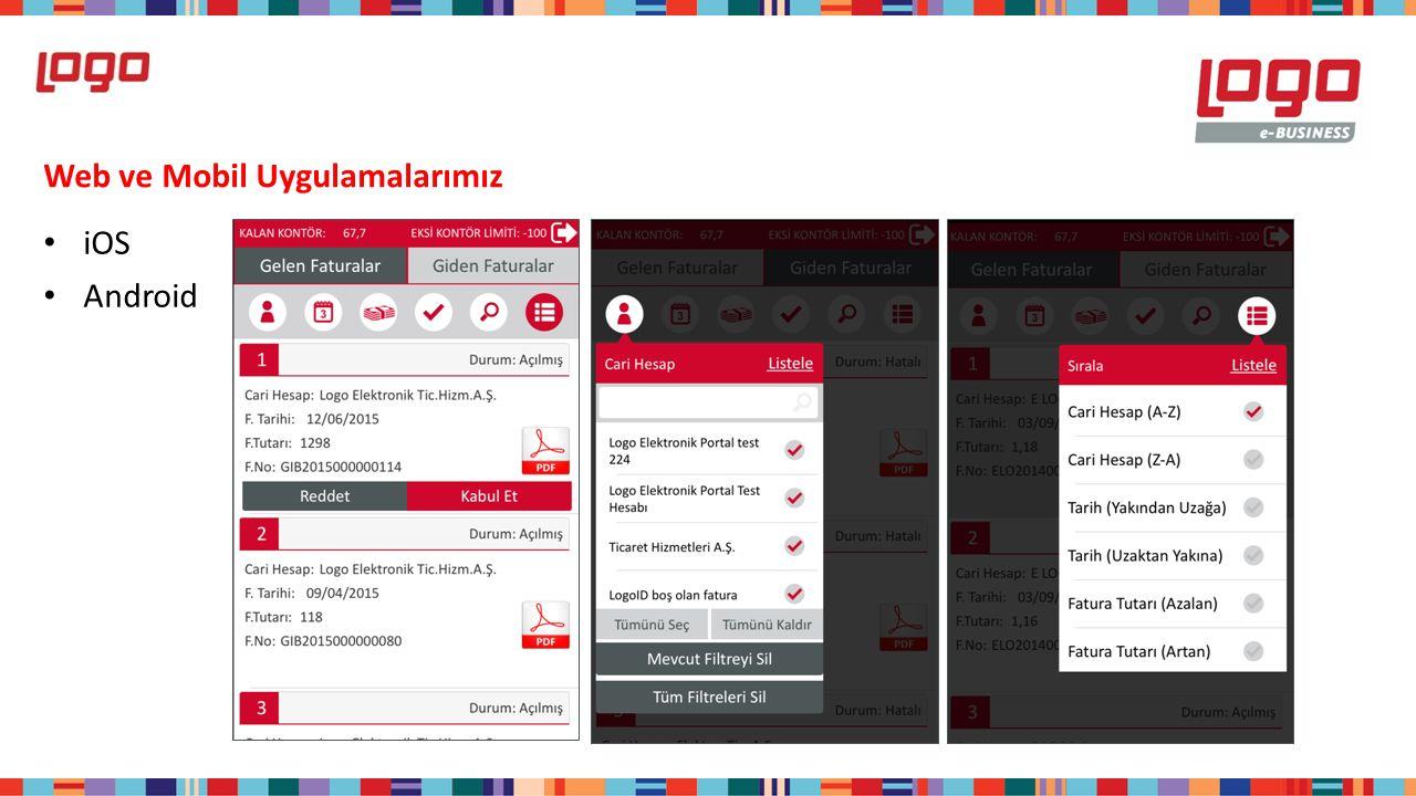 Web ve Mobil Uygulamalarımız iOS Android