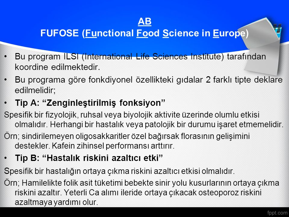 Bu program ILSI (International Life Sciences Institute) tarafından koordine edilmektedir.