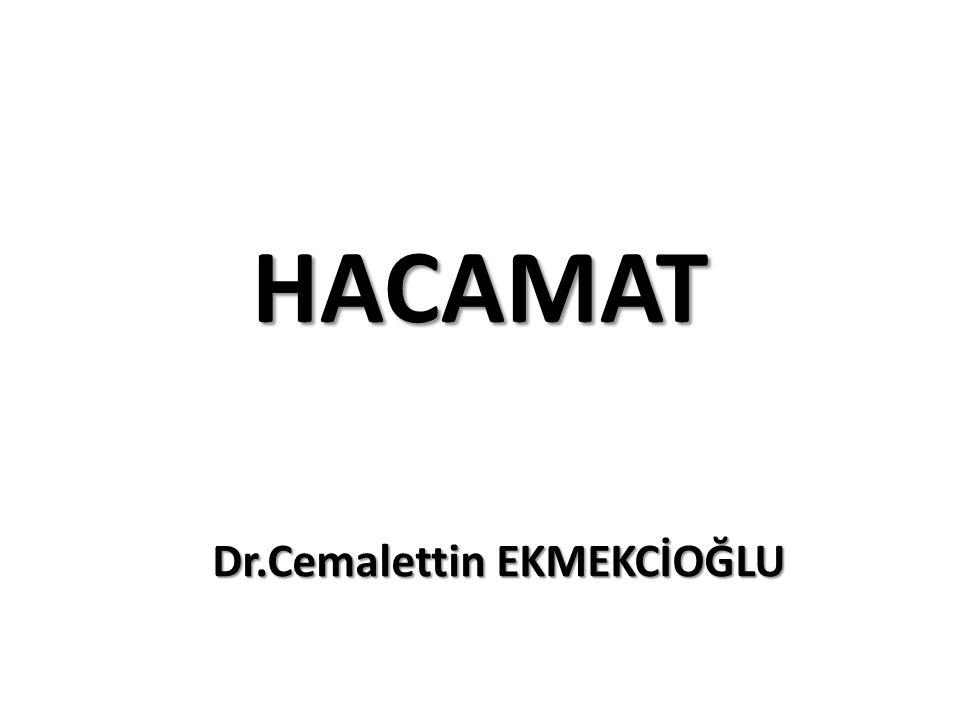 HACAMAT Dr.Cemalettin EKMEKCİOĞLU