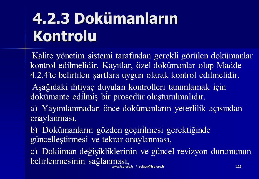www.tse.org.tr / solgun@tse.org.tr121 Kalite El kitabı  Kalite politikasını içerir,  Genel sistemi gözönüne serer,  Pazarlama aracıdır,  İletişim