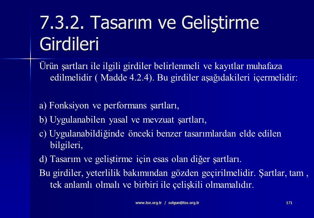www.tse.org.tr / solgun@tse.org.tr170 Kuruluş birimler arası teknik ilişkiler için; ne tür bilgiler alınacak, verilecek, bilgi alışverişi kimler taraf