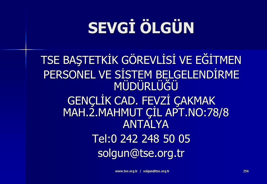 www.tse.org.tr / solgun@tse.org.tr255