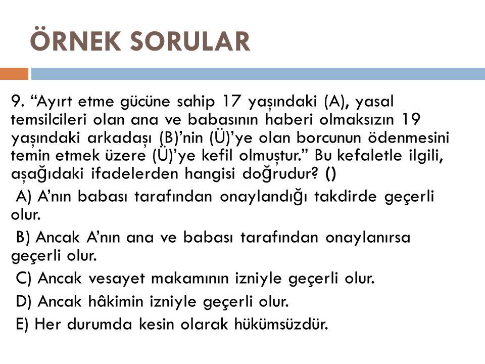 ÖRNEK SORULAR 9.