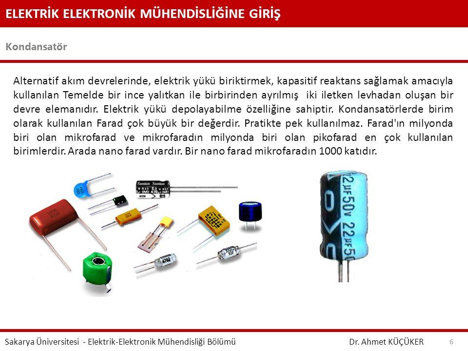 ELEKTRİK ELEKTRONİK MÜHENDİSLİĞİNE GİRİŞ Kondansatör Dr. Ahmet KÜÇÜKER Sakarya Üniversitesi - Elektrik-Elektronik Mühendisliği Bölümü 6 Alternatif akı