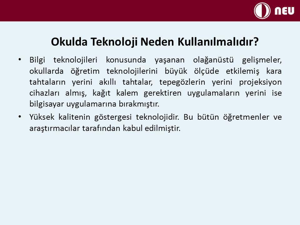 Okulda Teknoloji Neden Kullanılmalıdır.