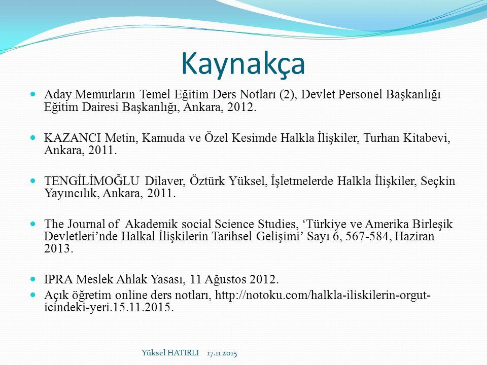 Kaynakça Aday Memurların Temel Eğitim Ders Notları (2), Devlet Personel Başkanlığı Eğitim Dairesi Başkanlığı, Ankara, 2012. KAZANCI Metin, Kamuda ve Ö