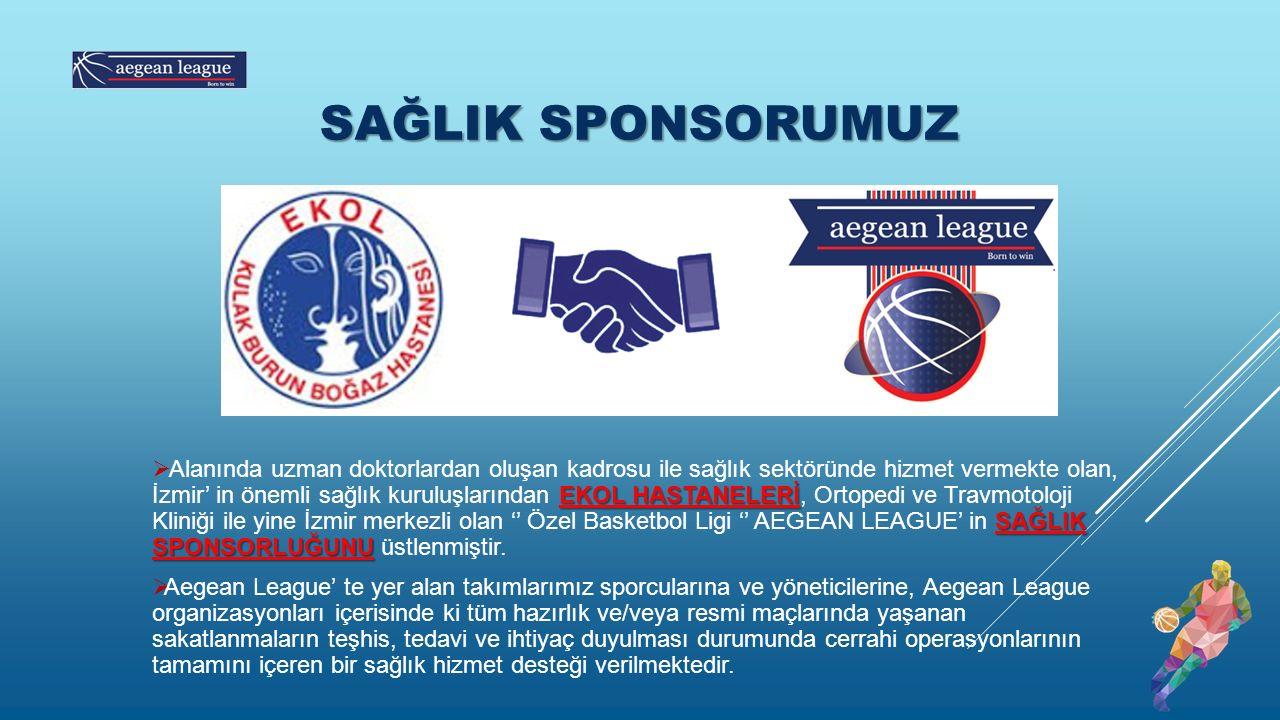 SAĞLIK SPONSORUMUZ EKOL HASTANELERİ SAĞLIK SPONSORLUĞUNU  Alanında uzman doktorlardan oluşan kadrosu ile sağlık sektöründe hizmet vermekte olan, İzmir' in önemli sağlık kuruluşlarından EKOL HASTANELERİ, Ortopedi ve Travmotoloji Kliniği ile yine İzmir merkezli olan '' Özel Basketbol Ligi '' AEGEAN LEAGUE' in SAĞLIK SPONSORLUĞUNU üstlenmiştir.