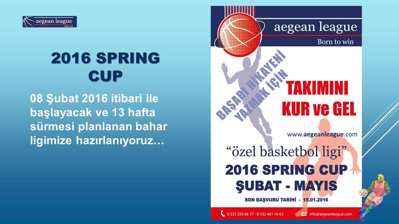 2016 SPRING CUP 08 Şubat 2016 itibari ile başlayacak ve 13 hafta sürmesi planlanan bahar ligimize hazırlanıyoruz…