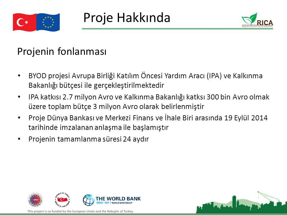 Projenin fonlanması Proje Hakkında BYOD projesi Avrupa Birliği Katılım Öncesi Yardım Aracı (IPA) ve Kalkınma Bakanlığı bütçesi ile gerçekleştirilmektedir IPA katkısı 2.7 milyon Avro ve Kalkınma Bakanlığı katksı 300 bin Avro olmak üzere toplam bütçe 3 milyon Avro olarak belirlenmiştir Proje Dünya Bankası ve Merkezi Finans ve İhale Biri arasında 19 Eylül 2014 tarihinde imzalanan anlaşma ile başlamıştır Projenin tamamlanma süresi 24 aydır