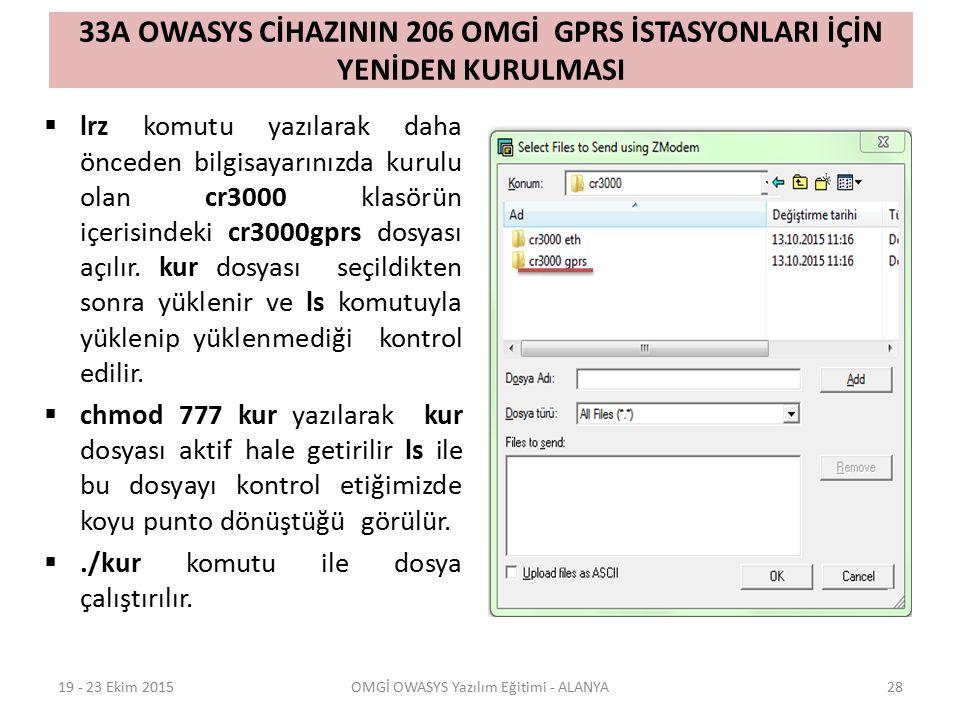 33A OWASYS CİHAZININ 206 OMGİ GPRS İSTASYONLARI İÇİN YENİDEN KURULMASI  lrz komutu yazılarak daha önceden bilgisayarınızda kurulu olan cr3000 klasörün içerisindeki cr3000gprs dosyası açılır.