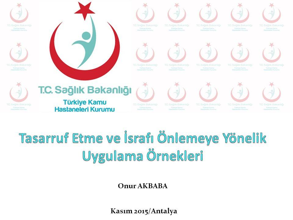 Onur AKBABA Kasım 2015/Antalya
