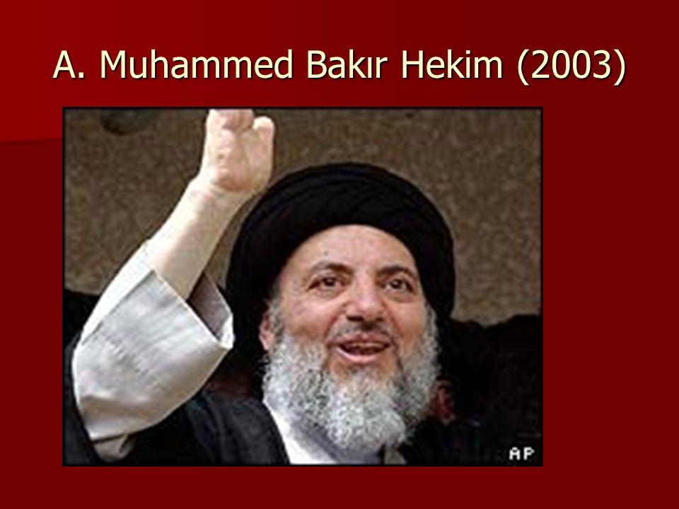 A. Muhammed Bakır Hekim (2003)